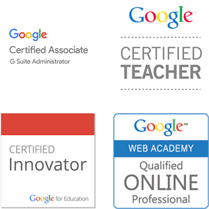 G Suite Training by Google Certified Associate - G Suite Administrator, Google Certified Teachers, Google Certified Innovators, and Certified Google Educators.